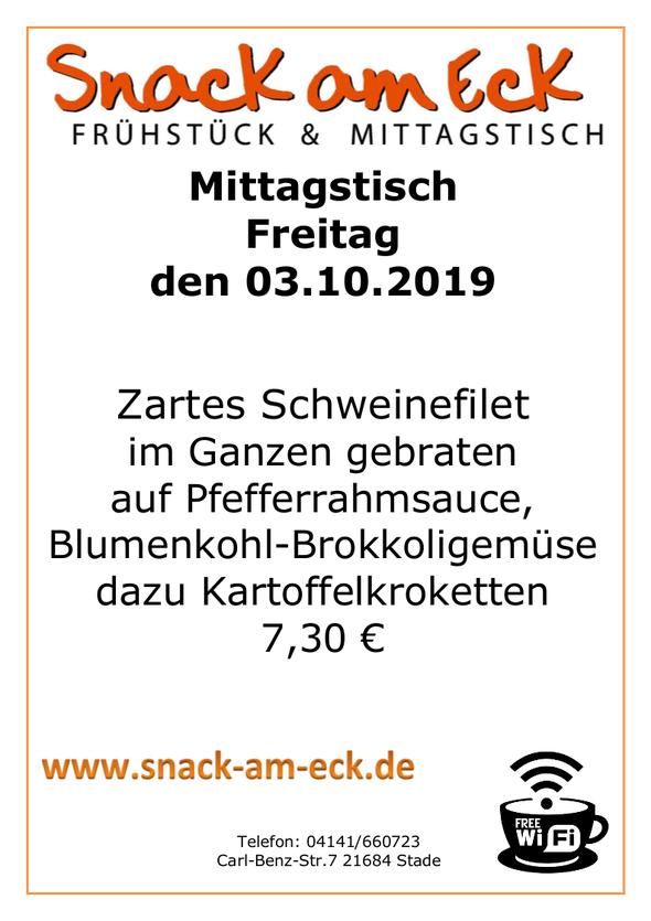 Mittagstisch am Freitag den 03.10.2019: Zartes Schweinefilet im Ganzen gebraten auf Pfefferrahmsauce mit Blumenkohl -Brokkoligemüse dazu Kartoffelkroketten 7,30 €