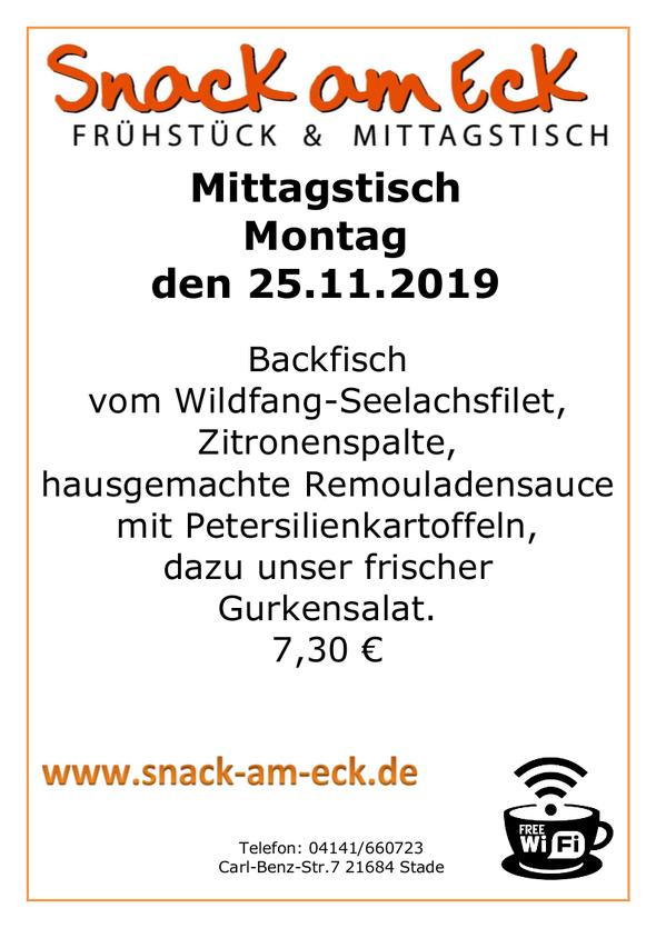 Mittagstisch am Montag den 25.11.2019: Backfisch vom Wildfang-Seelachsfilet, Zitronenspalte,hausgemachte Remouladensauce mit Petersilienkartoffeln, dazu unser frischer Gurkensalat. 7,30 €