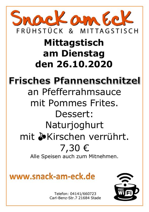 Mittagstisch am Dienstag den 27.10.2020: Frisches Pfannenschnitzel an Pfefferrahmsauce mit Pommes Frites.  Dessert: Naturjoghurt mit 🍒Kirschen verrührt. 7,30 € Alle Speisen auch zum Mitnehmen.