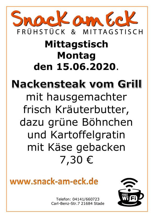 Mittagstisch am Montag den 15.06.2020: Nackensteak vom Grill mit hausgemachter frisch Kräuterbutter dazu grüne Böhnchen und Kartoffelgratin mit Käse gebacken 7,30 €