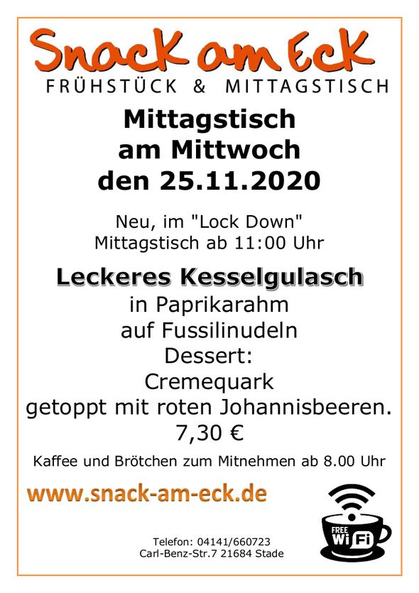 Mittagstisch am Mittwoch den 25.11.2020: Leckeres Kesselgulasch in Paprikarahm auf Fussilinudeln Dessert: Cremequark getoppt mit roten Johannisbeeren. 7,30 €