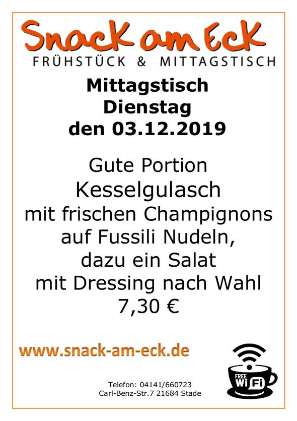 Mittagstisch am Dienstag den 02.12.2019:Gute Portion Kesselgulasch mit frischen Champignons auf Fussili Nudeln, dazu ein Salat mit Dressing nach Wahl 7,30 €