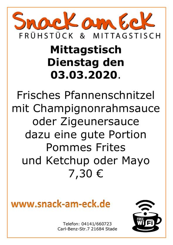 Mittagstisch am Dienstag den 03.03.2020: Frisches Pfannenschnitzel mit Champignonrahmsauce oder Zigeunersauce dazu eine gute Portion Pommes Frites und Ketchup oder Mayo 7,30 €