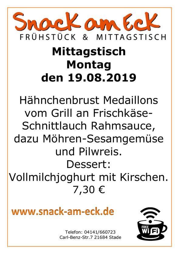 Mittagstisch am Montag den 19.08.2019:  Hähnchenbrust Medaillons vom Grill an Frischkäse-Schnittlauch Rahmsauce, dazu Möhren-Sesamgemüse und Pilwreis. Dessert: Vollmilchjoghurt mit Kirschen. 7,30 €