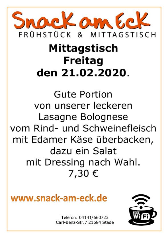 Mittagstisch am Freitag den 21.02.2020: Gute Portion von unserer leckeren Lasagne Bolognese vom Rind- und Schweinefleisch mit Edamer Käse überbacken, dazu ein Salat mit Dressing nach Wahl. 7,30 €