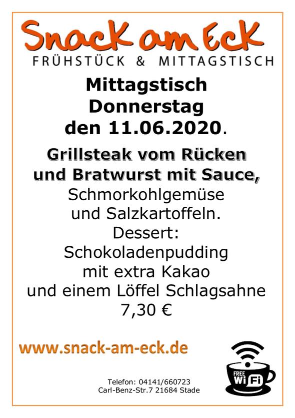 Mitttagstisch am Donnerstag den 11.06.2020: Grillsteak vom Rücken und Bratwurst mit Sauce, Schmorkohlgemüse und Salzkartoffeln. Dessert: Schokoladenpudding mit extra Kakao und einem Löffel Schlagsahne 7,30 €
