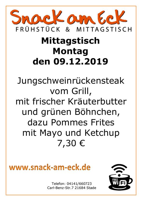 Mittagstisch am Montag den 09.12.2019: Jungschweinrückensteak vom Grill mit frischer Kräuterbutter und grünen Böhnchen, dazu Pommes Frites mit Mayo und Ketchup 7,30 €