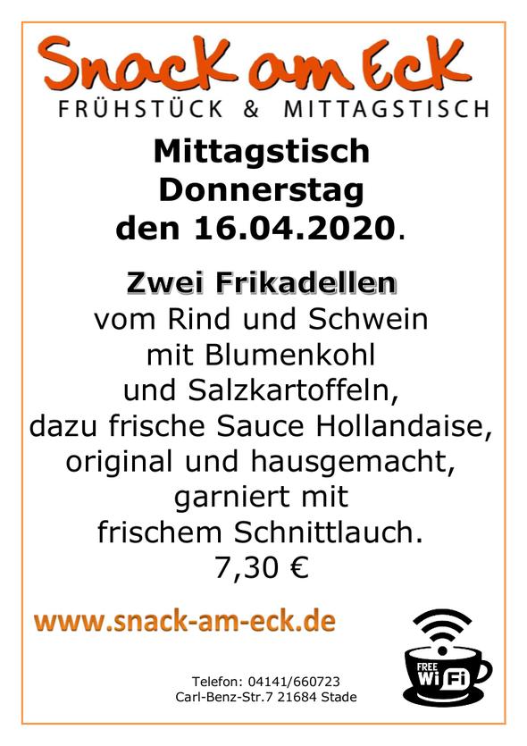 Mittagstisch am Donnerstag den 16.04.2020: Zwei Frikadellen vom Rind und Schwein mit Blumenkohl und Salzkartoffeln, dazu frische Sauce Hollandaise, original und hausgemacht, garniert mit frischem Schnittlauch. 7,30 €