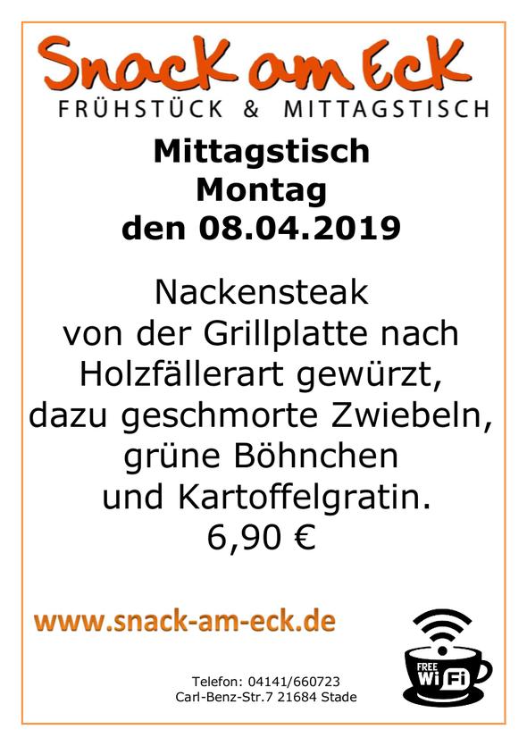 Mittagstisch am Montag den  08.04.2019: Nackensteak vom der Grillplatte nach Holzfällerart gewürzt, dazu geschmorte Zwiebeln, grüne Böhnchen und Kartoffelgratin mit Edamer Käse überbacken. 6,90 €