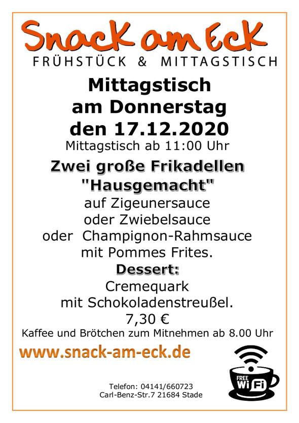 """Mittagstisch am Freitag den 17.12.2020: Zwei große Frikadellen """"Hausgemacht"""" auf Zigeunersauce oder Zwiebelsauce oder  Champignon-Rahmsauce mit Pommes Frites. Dessert: Cremequark mit Schokoladenstreußel. 7,30 €"""