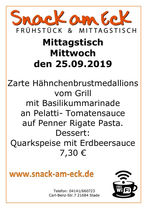 Mittagstisch am Mittwoch den 25.09.2019: Zarte Hähnchenbrustmedallions vom Grill mit Basilikummarinade an Pelatti- Tomatensauce auf Penner Rigate Pasta. Dessert: Quarkspeise mit Erdbeersauce 7,30 €