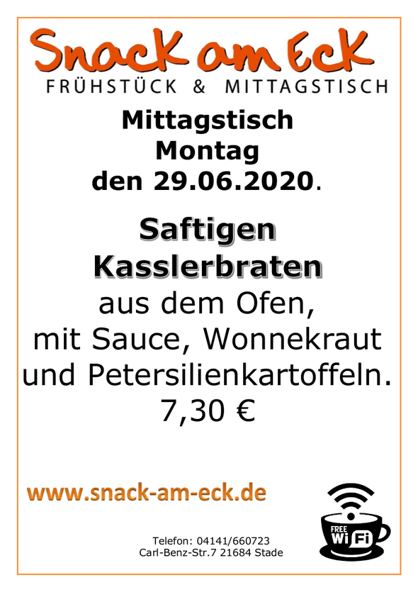 Mittagstisch am Montag den 29.06.2020: Saftigen Kasslerbraten aus dem Ofen, mit Sauce, Wonnekraut und Petersilienkartoffeln.  7,30 €