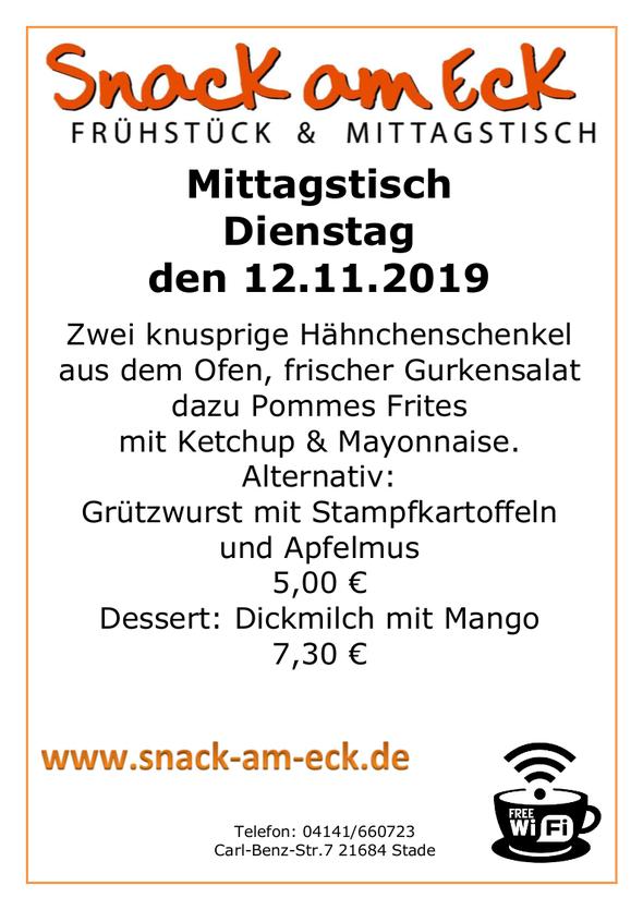 Mittagstisch am Dienstag den 12.11.2019: Zwei knusprige Hähnchenschenkel aus dem Ofen, frischer Gurkensalat dazu Pommes Frites mit Ketchup & Mayonnaise.  Alternativ: Grützwurst mit Stampfkartoffeln und Apfelmus 5,00 €    Dessert: Dickmilch mit Mango 7,30