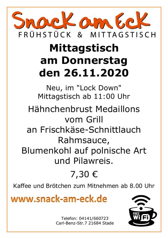 Mittagstisch am Donnerstag den 26.11.2020: Hähnchenbrust Medaillons vom Grill an Frischkäse-Schnittlauch Rahmsauce, dazu Blumenkohl auf polnische Art und Pilawreis. 7,30 €
