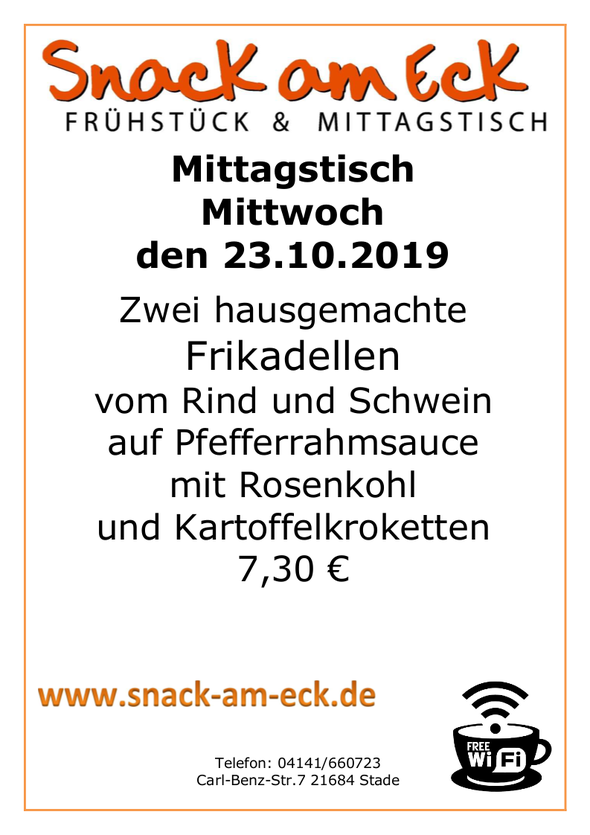 Mittagstisch am mittwoch den 23.10.2019: Zwei hausgemachte  Frikadellen vom Rind und Schwein auf Pfefferrahmsauce mit  Rosenkohl und Kartoffelkroketten 7,30 €