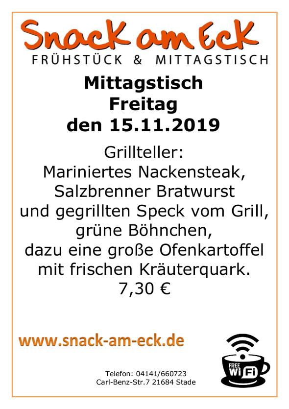 Mittagstisch am Freitag den 15.11.2019: Grillteller: Mariniertes Nackensteak, Salzbrenner Bratwurst und gegrillten Speck vom Grill, grüne Böhnchen,dazu eine große Ofenkartoffel mit frischen Kräuterquark.  7,30 €