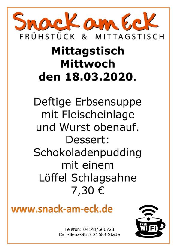 Mittagstisch am Mittwoch den 18.03.2020: Deftige Erbsensuppe mit Fleischeinlage und Wurst obenauf. Dessert: Schokoladenpudding mit einem Löffel Schlagsahne 7,30 €