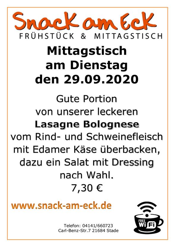Mittagstisch am Dienstag den 29.09.2020.Gute Portion von unserer leckeren Lasagne Bolognese vom Rind- und Schweinefleisch mit Edamer Käse überbacken, dazu ein Salat mit Dressing nach Wahl.  7,30 €