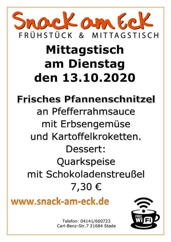 Mittagstisch am Dienstag den 13.10.2020: Frisches Pfannenschnitzel an Pfefferrahmsauce mit Erbsengemüse und Kartoffelkroketten. Dessert: Quarkspeise mit Schokoladenstreußel 7,30 €