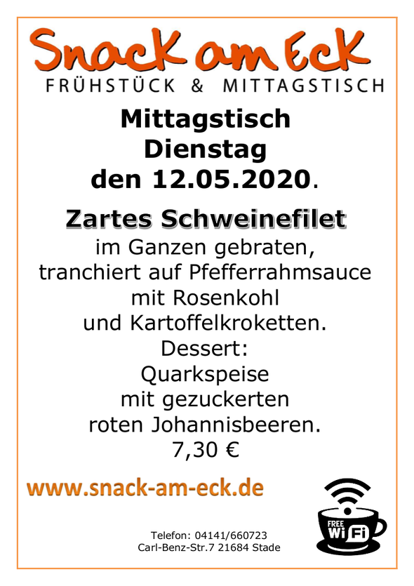 Mittagstisch am Dienstag den 12.05.2020: Zartes Schweinefilet im Ganzen gebraten, tranchiert auf Pfefferrahmsauce mit Rosenkohl und Kartoffelkroketten. Dessert: Quarkspeise mit gezuckerten roten Johannisbeeren  7,30 €