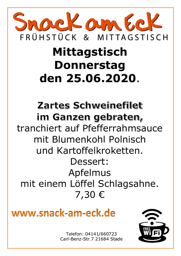 Mittagstisch am Donnerstag den 25.06.2020: Zartes Schweinefilet im Ganzen gebraten, tranchiert auf Pfefferrahmsauce mit Blumenkohl Polnisch und Kartoffelkroketten. Dessert: Apfelmus mit einem Löffel Schlagsahne. 7,30 €