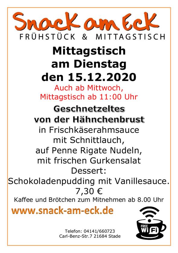 Mittagstisch am Dienstag den 14.12.2020: Geschnetzeltes von der Hähnchenbrust in Frischkäserahmsauce mit Schnittlauch, auf Penne Rigate Nudeln. Dessert: Schokoladenpudding mit Vanillesauce. 7,30