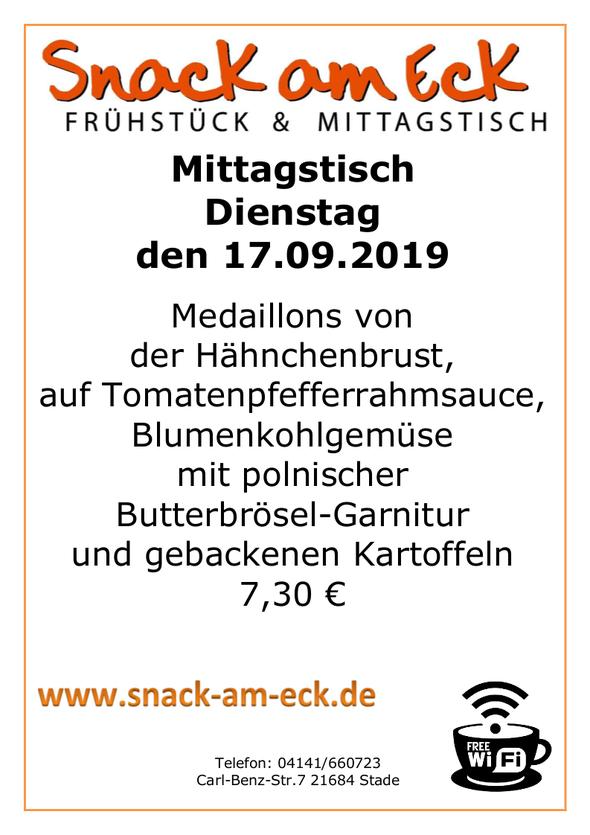 Mittagstisch am Dienstag den 17.09.2019: Medaillons von der Hähnchenbrust vom Grill, auf Tomatenpfefferrahmsauce, Blumenkohlgemüse mit polnischer Butterbrösel-Garnitur und gebackenen Kartoffeln 7,30 €