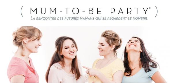 mum to be party bordeaux paris france rencontre futures mamans atelier grossesse naissance enceinte