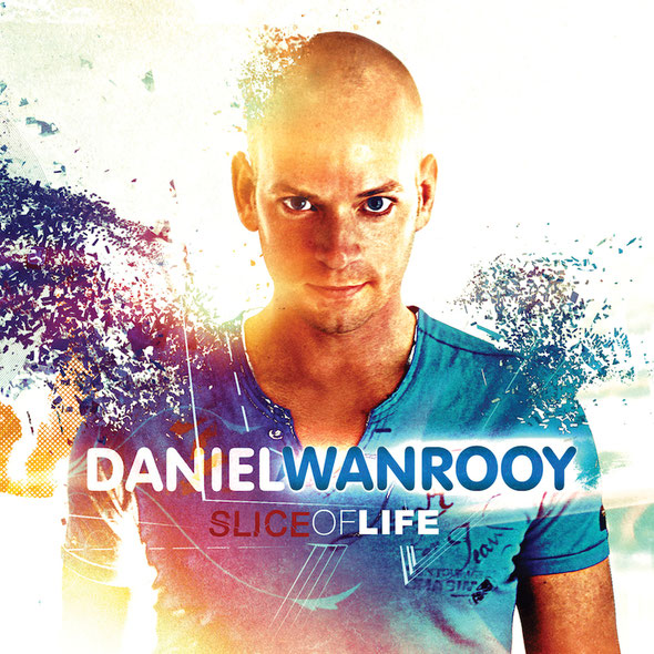 Daniel Wanrooy | Slice Of Life