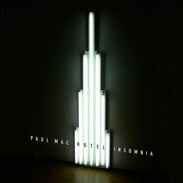 Paul Mac | Hotel Insomnia