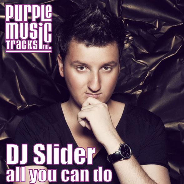 DJ Slider   All You Can Do
