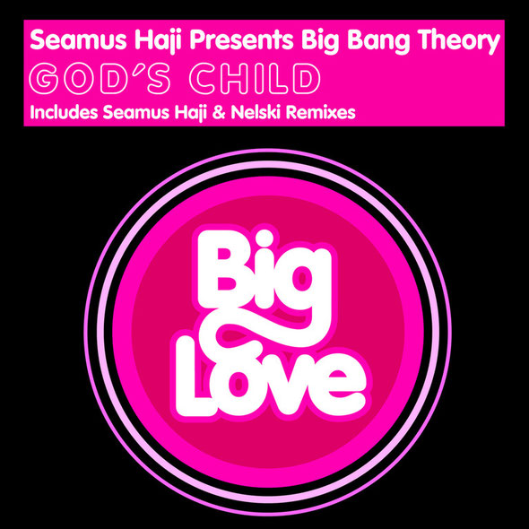 Seamus Haji Presents Big Bang Theory - God's Child (Big Love)