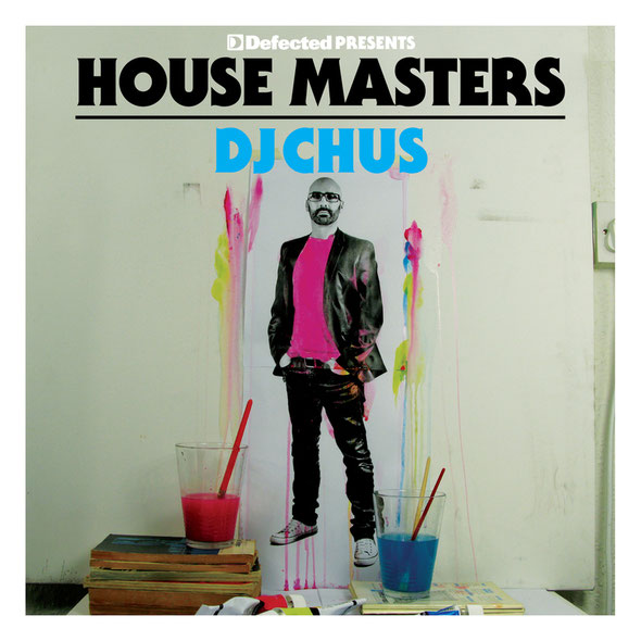 House Masters DJ Chus