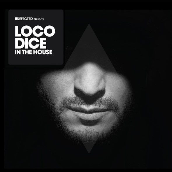 'Defected Presents Loco Dice In The House'