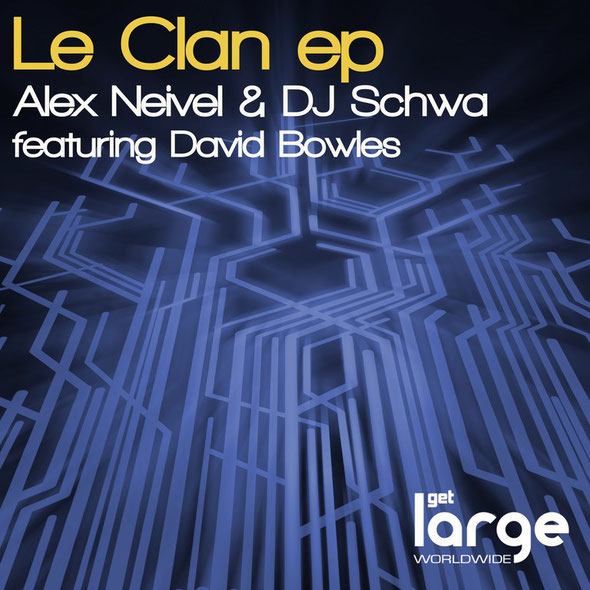 Alex Neivel & DJ Schwa | Le Clan EP
