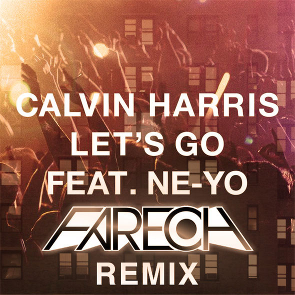 Calvin Harris Ft Ne-Yo - Let's Go