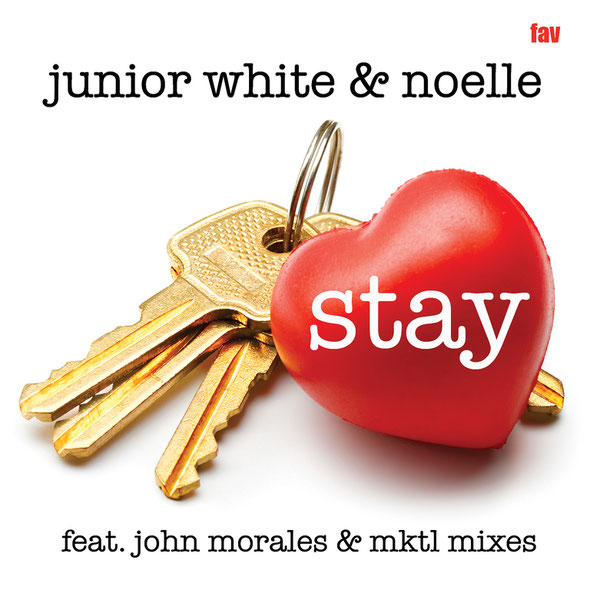 Junior White & Noelle Stay (Ft John Morales & MKTL Mixes) (Favouritizm)