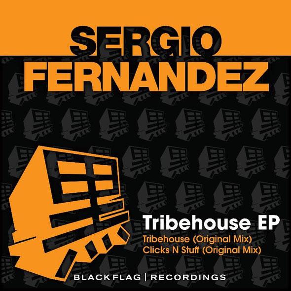 Sergio Fernandez | Tribehouse EP