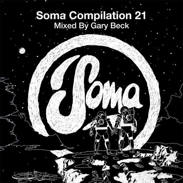 Soma Compilation 21 Mixed By Gary Beck