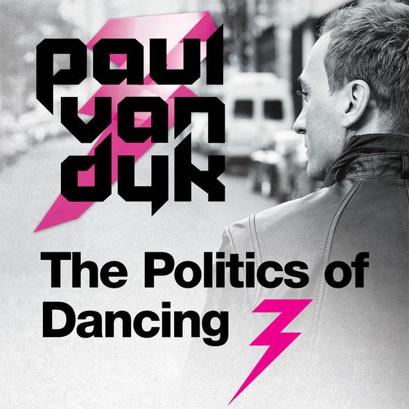 Paul van Dyk | The Politics of Dancing 3