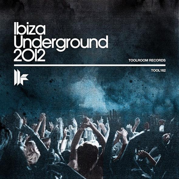 Toolroom Records | Ibiza Underground 2012