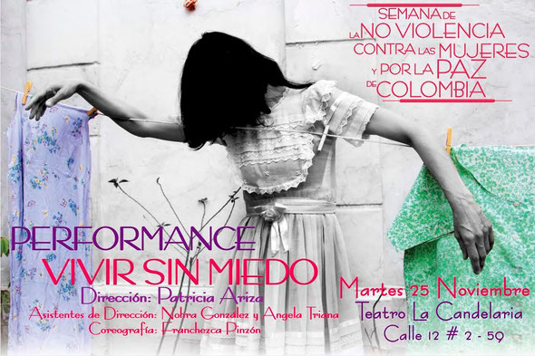 """Performance """"Vivir sin miedo"""""""