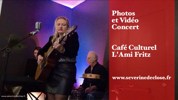 photo et video du concert de severine de close à l'Ami Fritz à Saverne