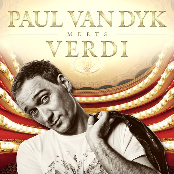 Paul van Dyk Meets Verdi