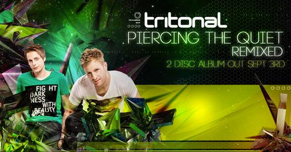 Tritonal | Piercing The Quiet: Remixed