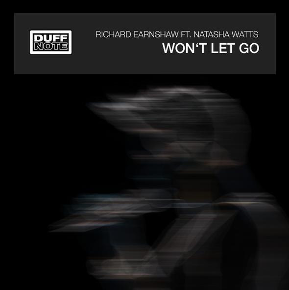 Richard Earnshaw Ft. Natasha Watts - Won't Let Go (Duffnote)