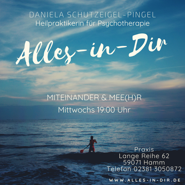 Praxis Daniela Schutzeigel-Pingel Heilpraktikerin Psychotherapie Ein Kurs im Glücklichsein