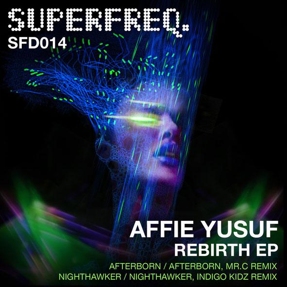 Affie Yusuf   Rebirth EP