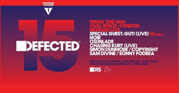 Defected15 & Mixmag Live