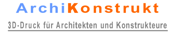 ArchiKonstrukt / 3D-Druckservice